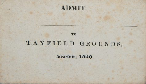 Admission Ticket to Tayfield Grounds 1840