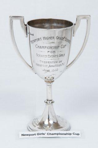 Newport Higher Grade School. Championship Cup for Scratch Events, Girls, 1940